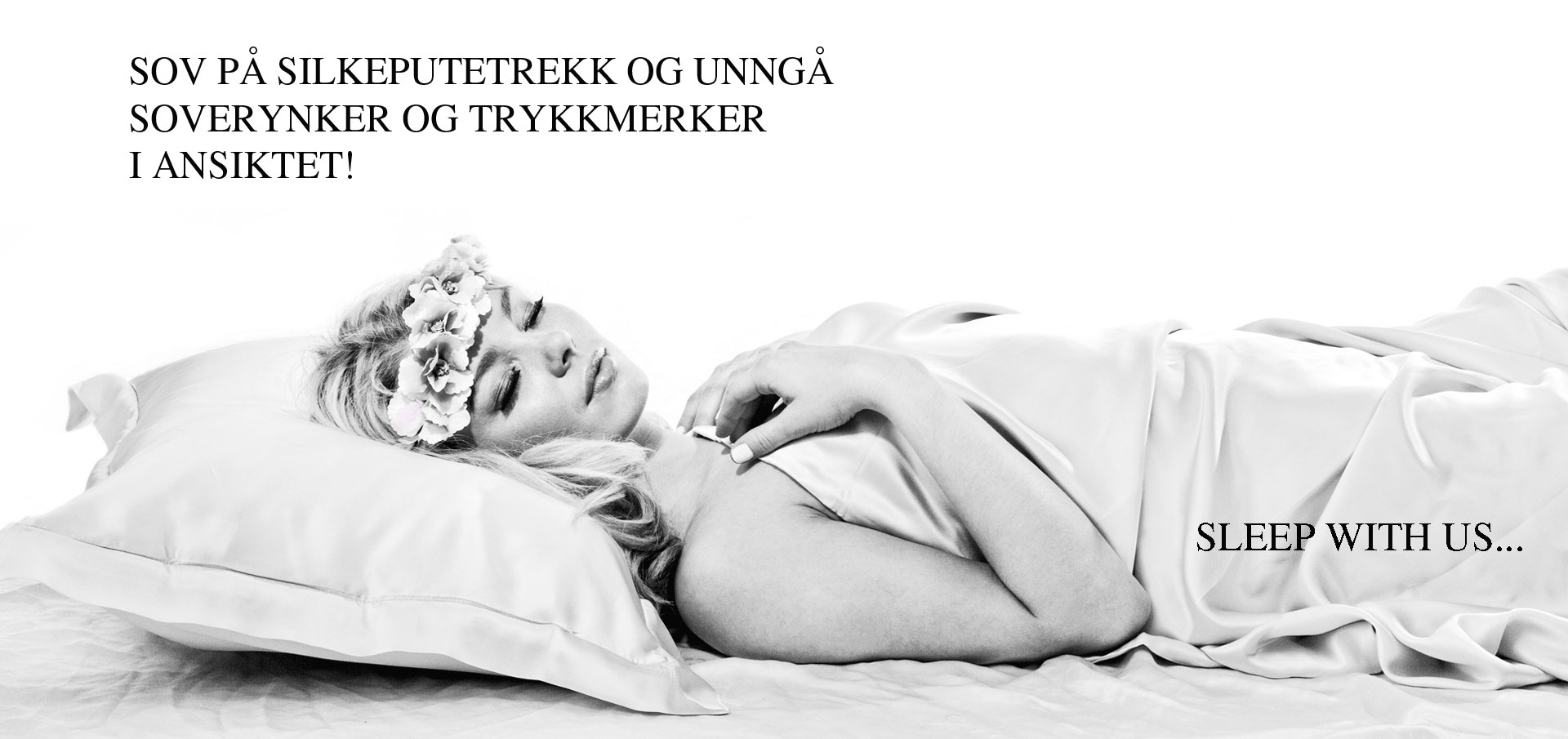 Sleep with us hvit banner (mystore)